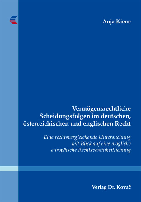 Cover: Vermögensrechtliche Scheidungsfolgen im deutschen, österreichischen und englischen Recht