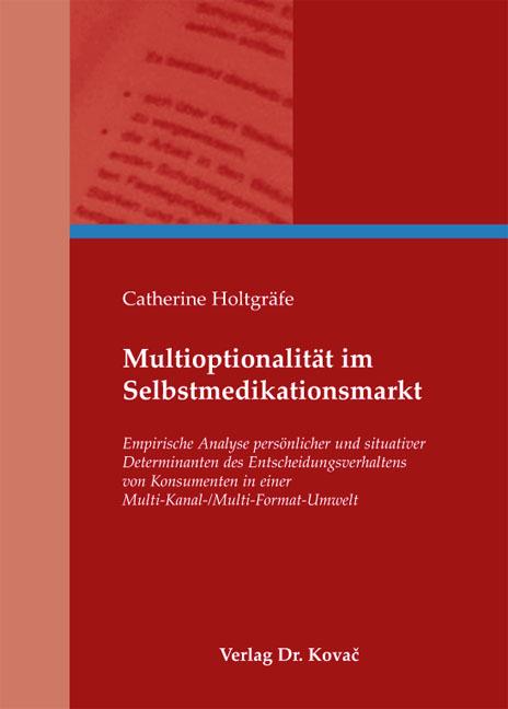 Cover: Multioptionalität im Selbstmedikationsmarkt