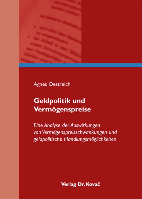 Cover: Geldpolitik und Vermögenspreise