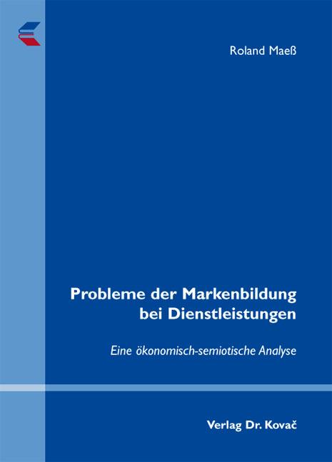Cover: Probleme der Markenbildung bei Dienstleistungen