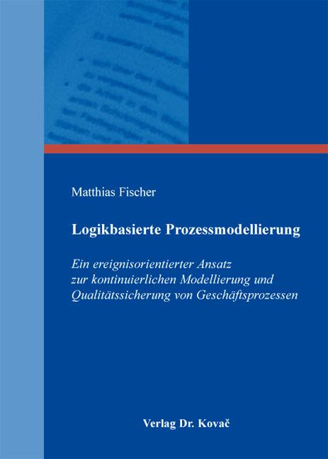 Cover: Logikbasierte Prozessmodellierung