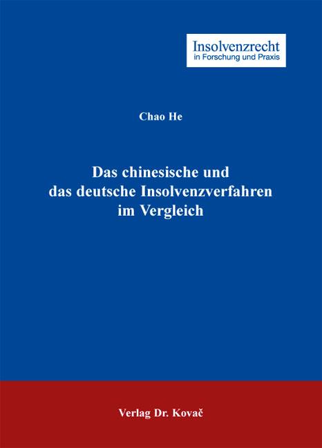 Cover: Das chinesische und das deutsche Insolvenzverfahren im Vergleich