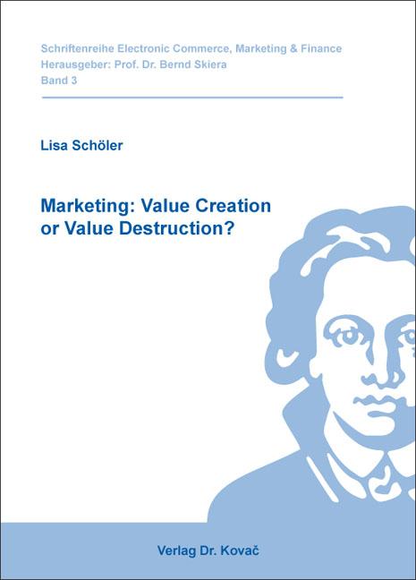 Cover: Marketing: Value Creation or Value Destruction?