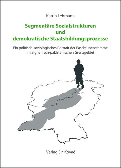 Cover: Segmentäre Sozialstrukturen und demokratische Staatsbildungsprozesse