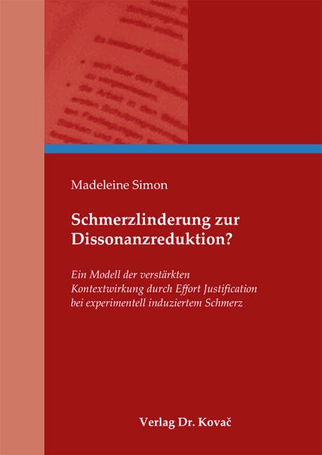 Cover: Schmerzlinderung zur Dissonanzreduktion?