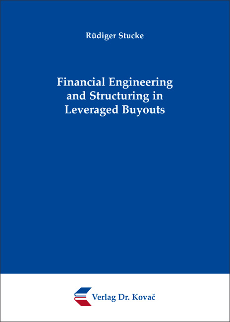 Cover: Financial Engineering and Structuring in Leveraged Buyouts