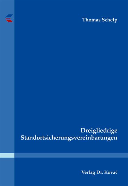 Cover: Dreigliedrige Standortsicherungsvereinbarungen