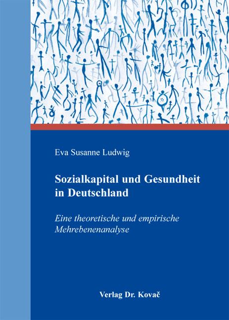 Cover: Sozialkapital und Gesundheit in Deutschland