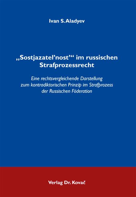 """Cover: """"Sostjazatel'nost'"""" im russischen Strafprozessrecht"""