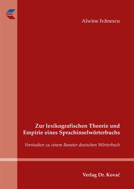 Cover: Zur lexikografischen Theorie und Empirie eines Sprachinselwörterbuchs