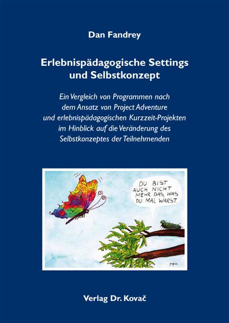 Cover: Erlebnispädagogische Settings und Selbstkonzept