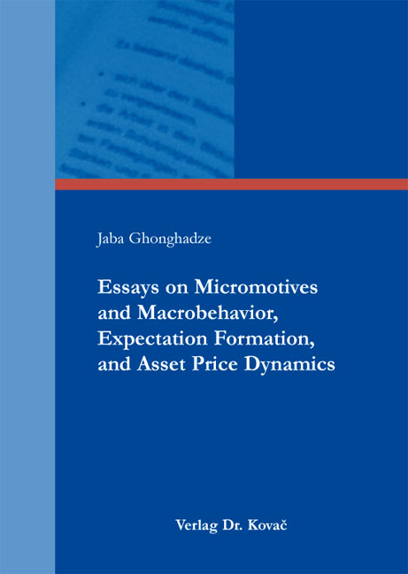 Cover: Essays on Micromotives and Macrobehavior, Expectation Formation, and Asset Price Dynamics