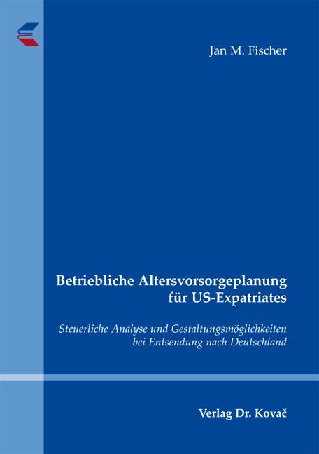Cover: Betriebliche Altersvorsorgeplanung für US-Expatriates