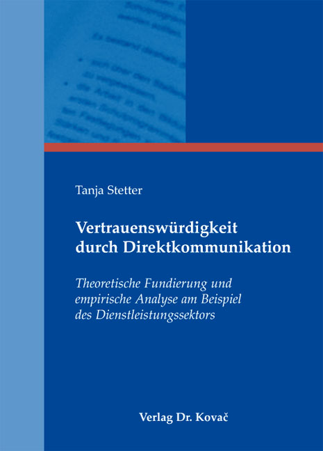 Cover: Vertrauenswürdigkeit durch Direktkommunikation