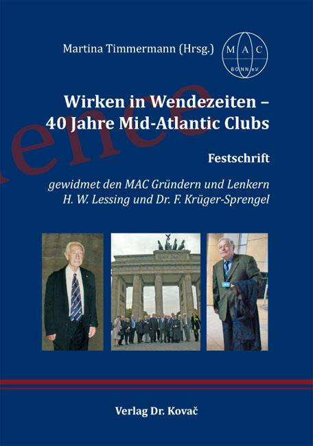 Cover: Wirken in Wendezeiten – 40 Jahre Mid-Atlantic Clubs