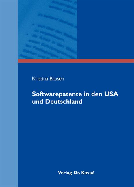 Cover: Softwarepatente in den USA und Deutschland
