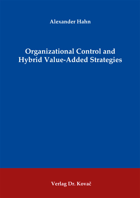 Cover: Organizational Control and Hybrid Value-Added Strategies