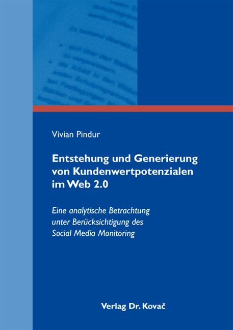 Cover: Entstehung und Generierung von Kundenwertpotenzialen im Web 2.0