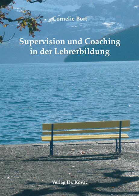 Cover: Supervision und Coaching in der Lehrerbildung