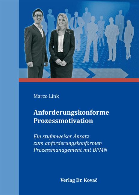 Cover: Anforderungskonforme Prozessmotivation