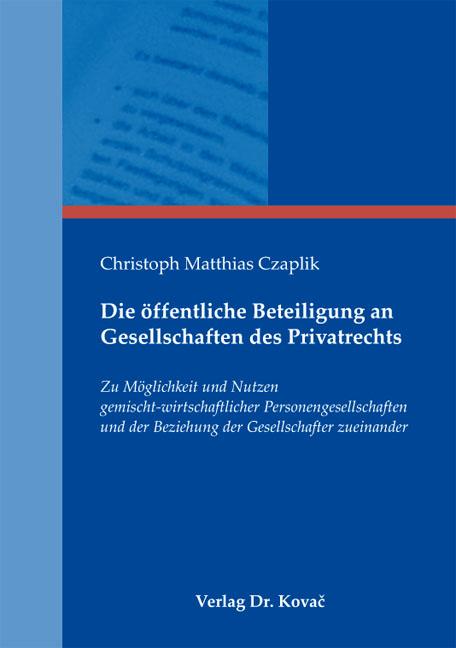 Cover: Die öffentliche Beteiligung an Gesellschaften des Privatrechts