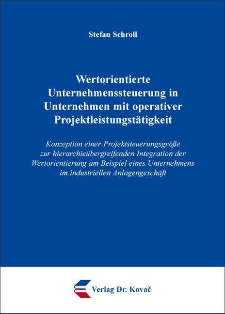 Cover: Wertorientierte Unternehmenssteuerung in Unternehmen mit operativer Projektleistungstätigkeit