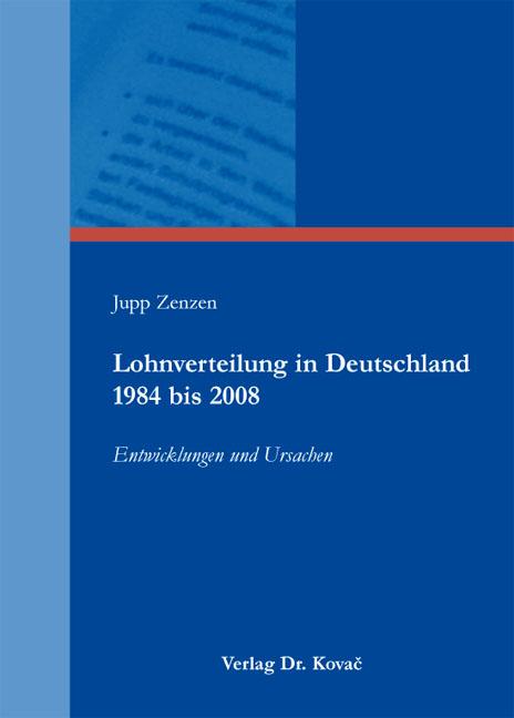 Cover: Lohnverteilung in Deutschland 1984 bis 2008