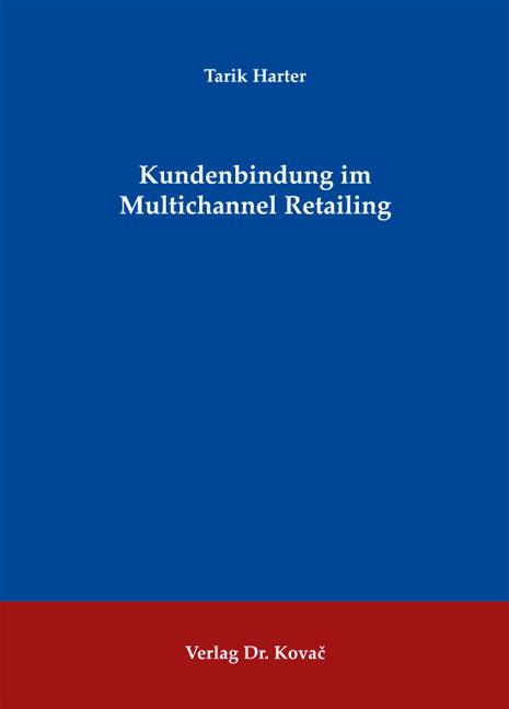 Cover: Kundenbindung im Multichannel Retailing