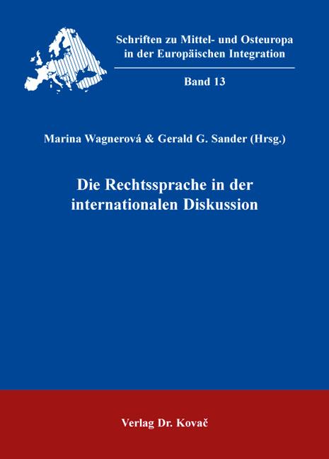 Cover: Die Rechtssprache in der internationalen Diskussion