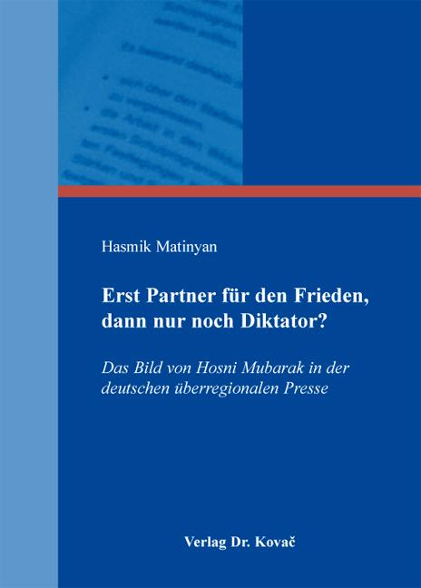 Cover: Erst Partner für den Frieden, dann nur noch Diktator?
