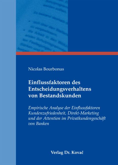 Cover: Einflussfaktoren des Entscheidungsverhaltens von Bestandskunden