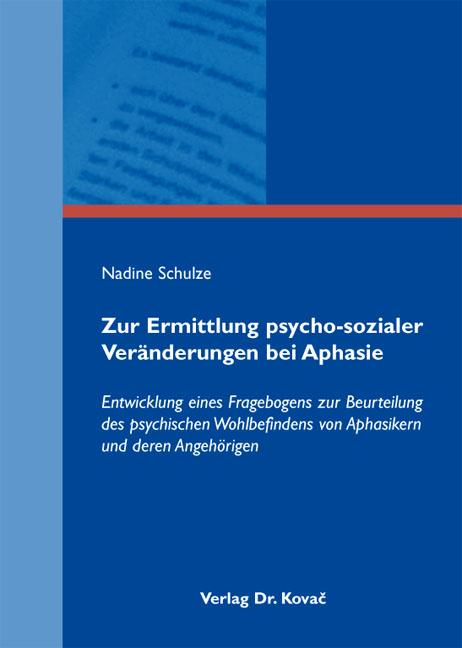 Cover: Zur Ermittlung psycho-sozialer Veränderungen bei Aphasie