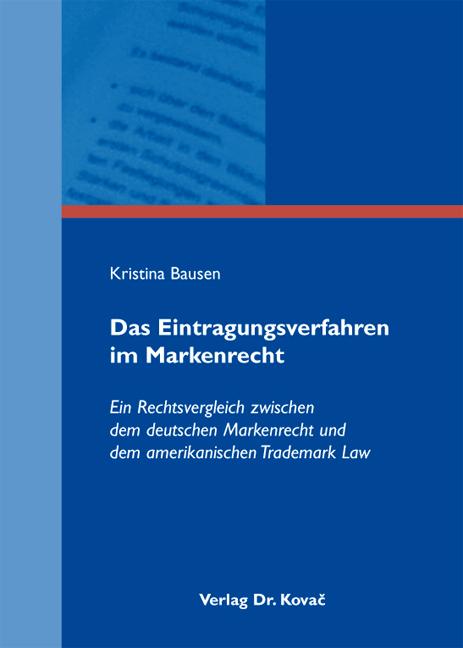 Cover: Das Eintragungsverfahren im Markenrecht