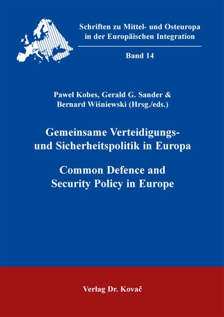 Cover: Gemeinsame Verteidigungs- und Sicherheitspolitik in Europa / Common Defence and Security Policy in Europe
