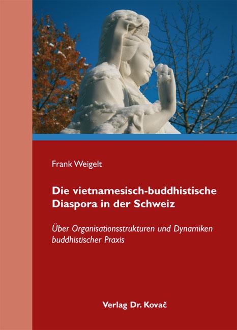 Cover: Die vietnamesisch-buddhistische Diaspora in der Schweiz