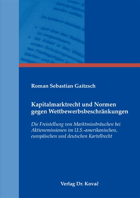 Cover: Kapitalmarktrecht und Normen gegen Wettbewerbsbeschränkungen