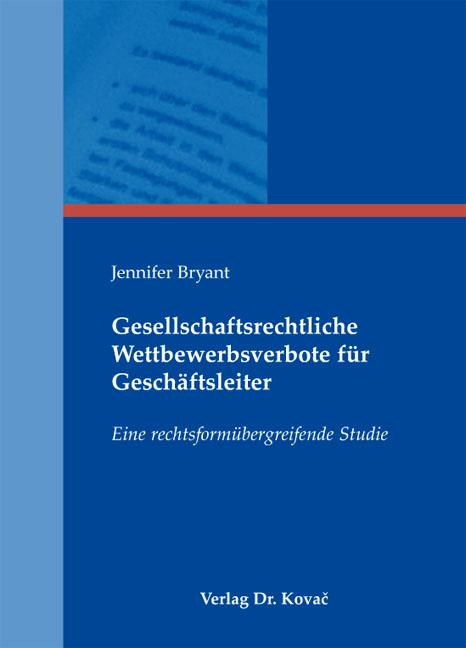 Cover: Gesellschaftsrechtliche Wettbewerbsverbote für Geschäftsleiter