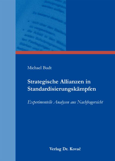 Cover: Strategische Allianzen in Standardisierungskämpfen
