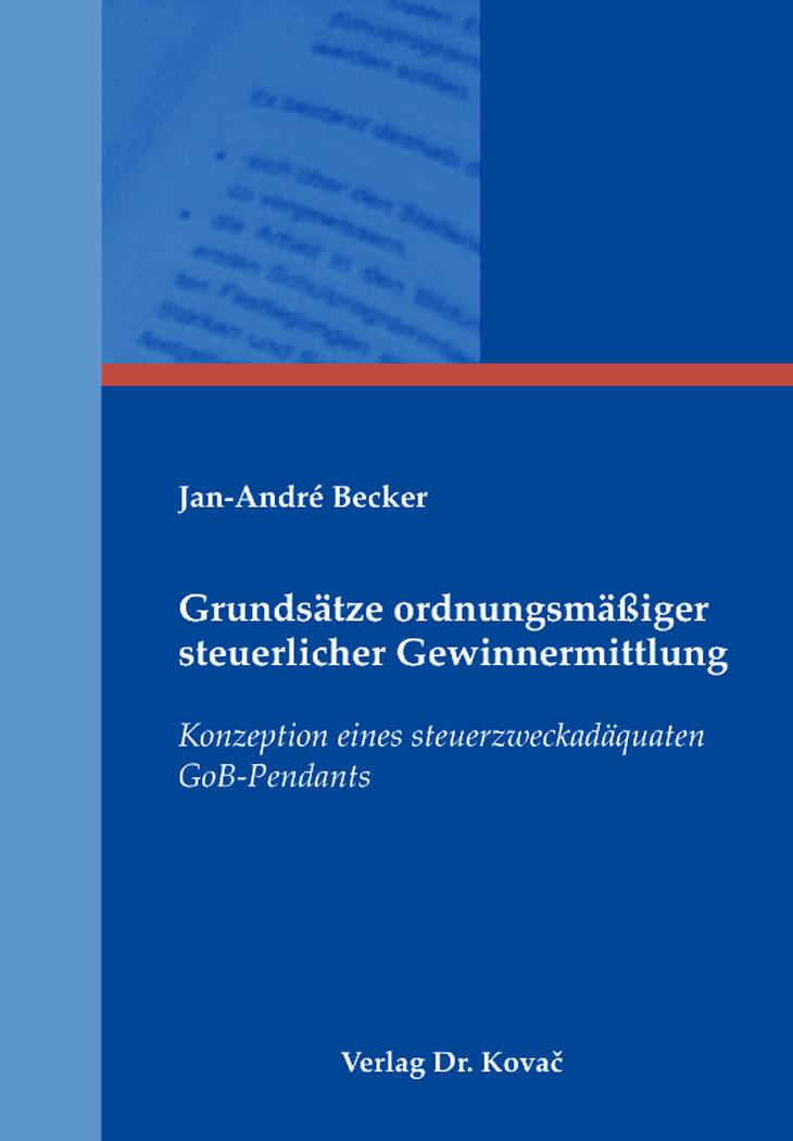Cover: Grundsätze ordnungsmäßiger steuerlicher Gewinnermittlung