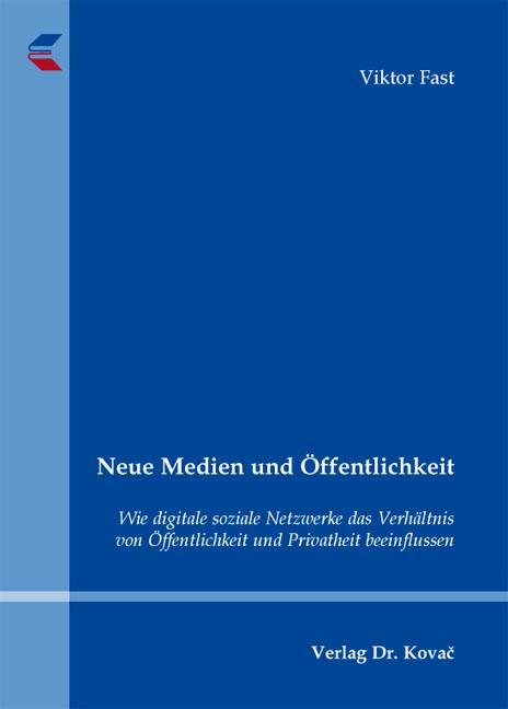 Cover: Neue Medien und Öffentlichkeit