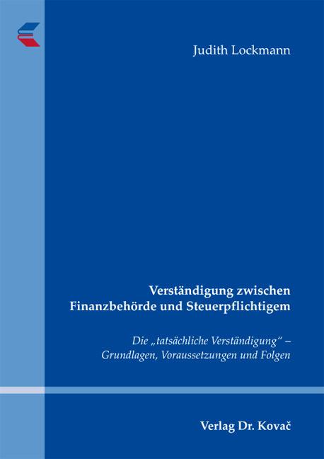 Cover: Verständigung zwischen Finanzbehörde und Steuerpflichtigem
