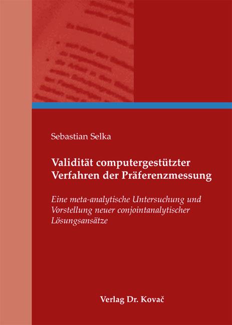 Cover: Validität computergestützter Verfahren der Präferenzmessung