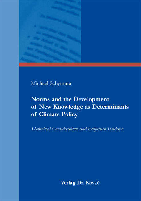 Cover: Norms and the Development of New Knowledge as Determinants of Climate Policy