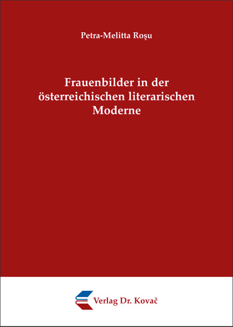 Cover: Frauenbilder in der österreichischen literarischen Moderne