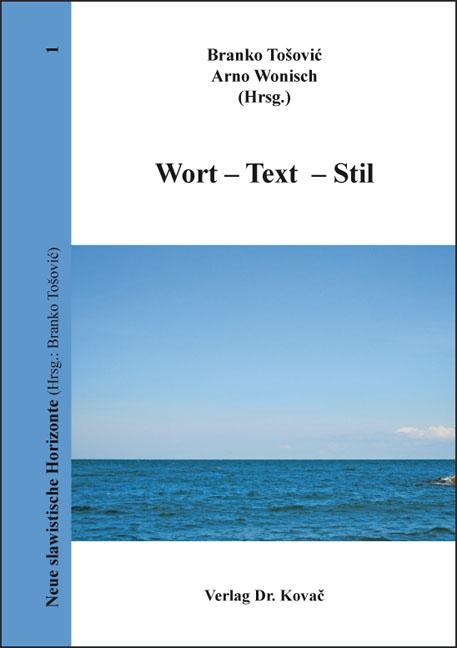 Cover: Wort – Text – Stil