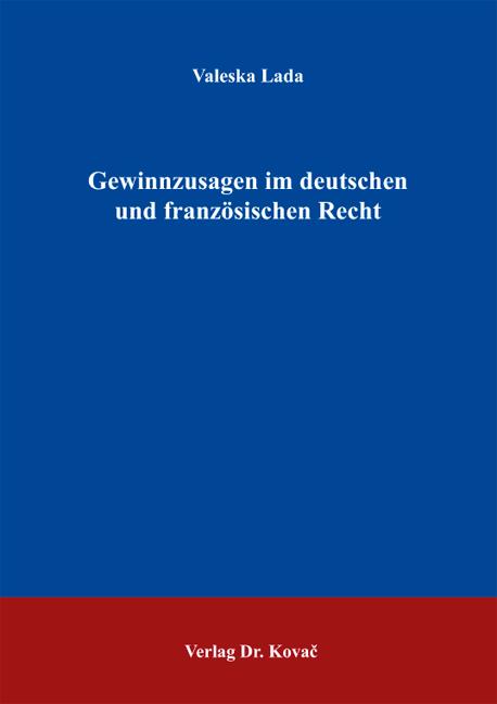 Cover: Gewinnzusagen im deutschen und französischen Recht