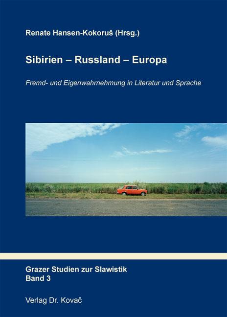 Cover: Sibirien – Russland – Europa