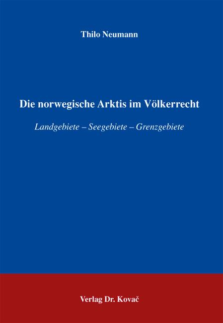 Cover: Die norwegische Arktis im Völkerrecht