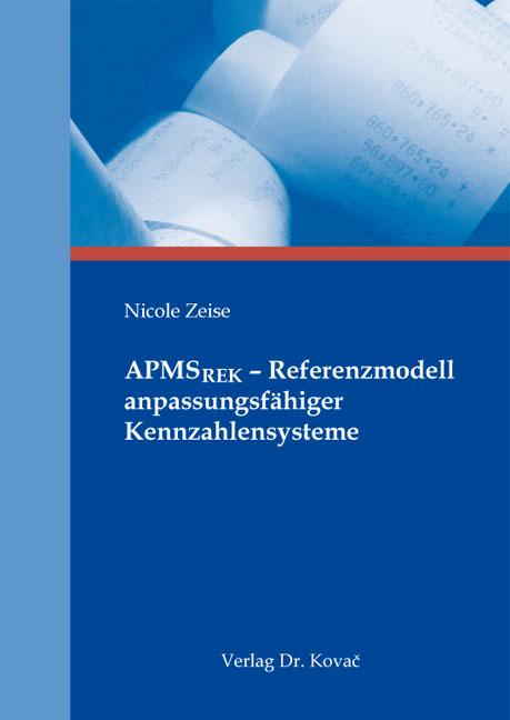 Cover: APMSREK – Referenzmodell anpassungsfähiger Kennzahlensysteme