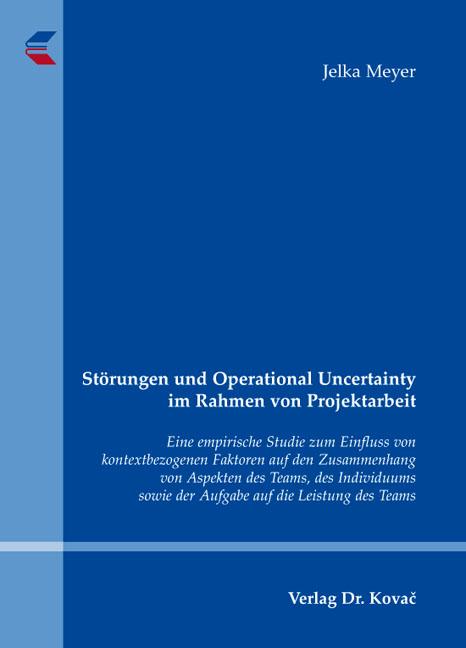 Cover: Störungen und Operational Uncertainty im Rahmen von Projektarbeit